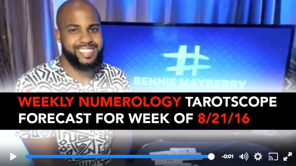 Weekly Numerology TarotScope Forecast for Week 8/21/16