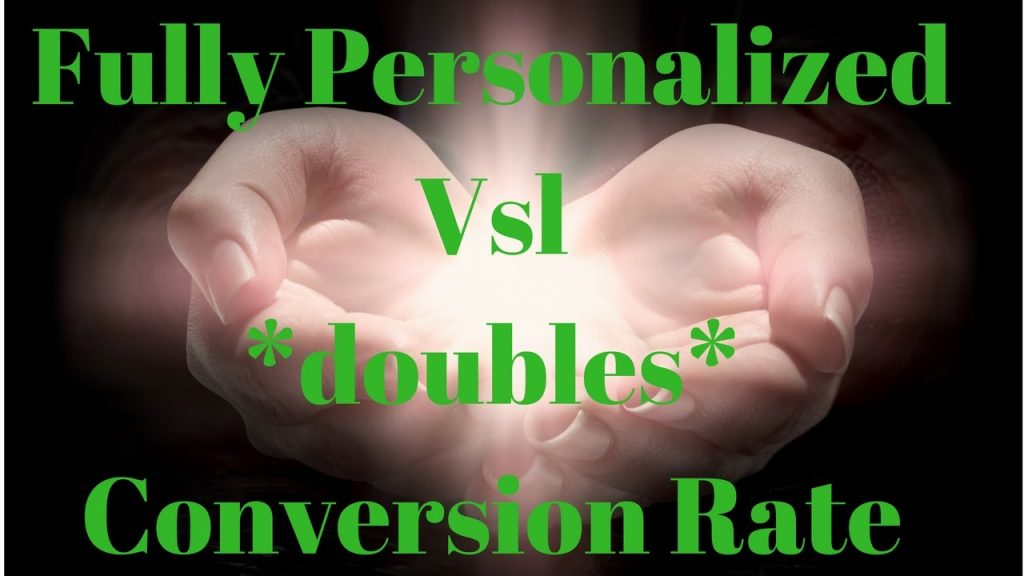 Fully Personalized Vsl *doubles* Conversion Rate