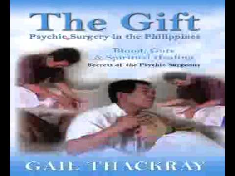 The Gif Psychic Surgery in the Philippines