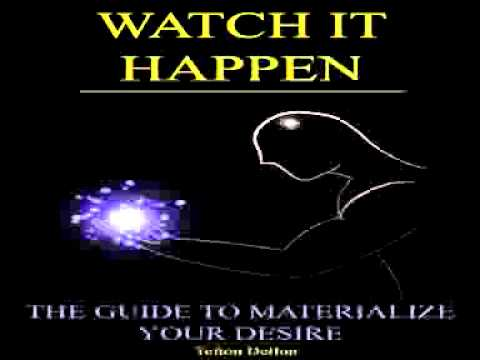 Tefton Delfon   Watch It Happen The guide to materialize Your Desire